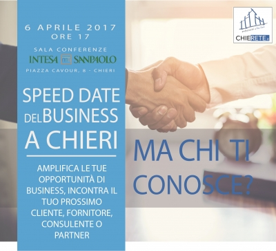 """MA CHI TI CONOSCE?"" SPEED DATE DEL BUSINESS A CHIERI"